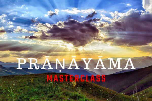 Pranayama Masterclass