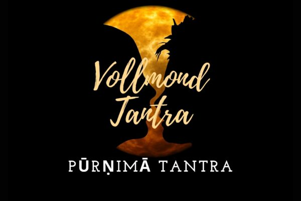 Purnima Tantra - Vollmond Tantra Yoga Meditation